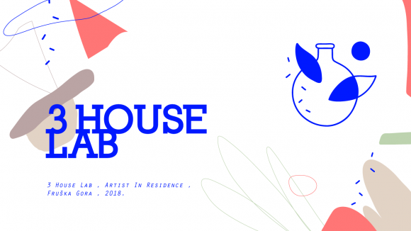 3 House Lab - Artist in Residence Program
